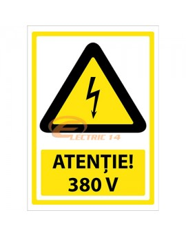 AUTOCOLANT INDICATOR ATENTIE 380V 10 X 15 CM ( SET 9 BUC ETICHETE / COALA )